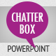 Chatterbox Powerpoint - GraphicRiver Item for Sale