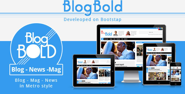 ThemeForest Blogbold Responsive Metro Blogmagnews Theme 4174399