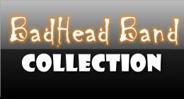 BadHead Band Collection