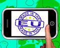 Made In The EU On Smartphone Shows European Products - PhotoDune Item for Sale