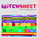 Glitch Sheet - GraphicRiver Item for Sale