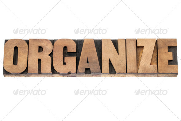 organize word in wood type - Stock Photo - Images