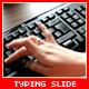 Typing Slide 4 Footages - VideoHive Item for Sale