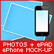 Photos + ePhone + ePad Mock-Up - GraphicRiver Item for Sale