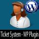 टिकट प्रणाली - WordPress एम्बेड प्लगइन - बिक्री के लिए WorldWideScripts.net आइटम