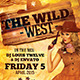 The Wild West | Flyer + Fb Cover - GraphicRiver Item for Sale