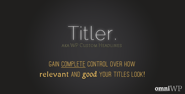 CodeCanyon Titler Make Your Titles Relevant & Awesome 4363591