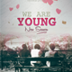 We Are Young Flyer Template - GraphicRiver Item for Sale