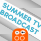 Summer TV Broadcast - VideoHive Item for Sale