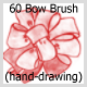 60 Bow Brush (hand-drawing)