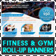 Fitness & Gym - Roll Up Banners Signage - GraphicRiver Item for Sale