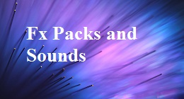 Fx Packs and Sounds
