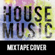 House Music - Mixtape Cover - GraphicRiver Item for Sale