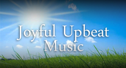 Joyful and Upbeat Music