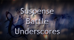 Suspense/Battle/UnderScores