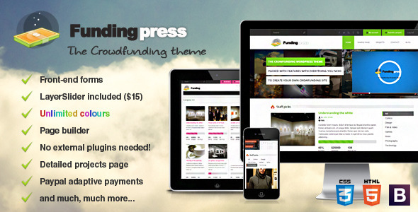 Fundingpress is a Wordpress theme that allows you to create your own crowdfunding site. Users will be able to create projects that are brought to life through t