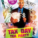 Tax Day Tea Party Flyer Template - GraphicRiver Item for Sale