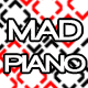 Mad Piano - AudioJungle Item for Sale