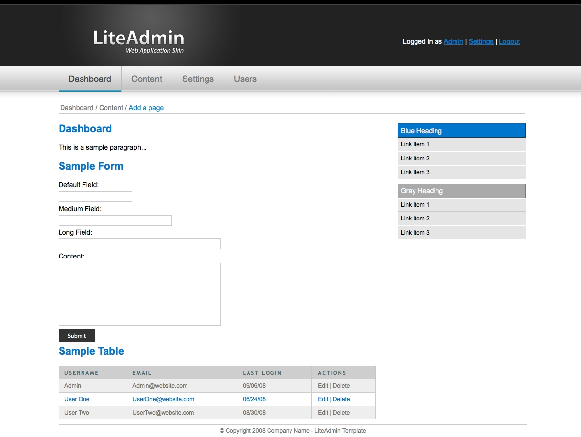 LiteAdmin - Web Application Skin - The LiteAdmin Web Application Skin gives you all of the styles that you need to jumpstart your backend Administration Template.  This template comes in 3 different colors, Green, Red, and Blue. Displayed below: Blue.