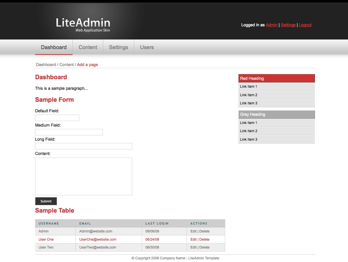 LiteAdmin - Web Application Skin - The LiteAdmin Web Application Skin gives you all of the styles that you need to jumpstart your backend Administration Template.  This template comes in 3 different colors, Green, Red, and Blue. Displayed below: Red.