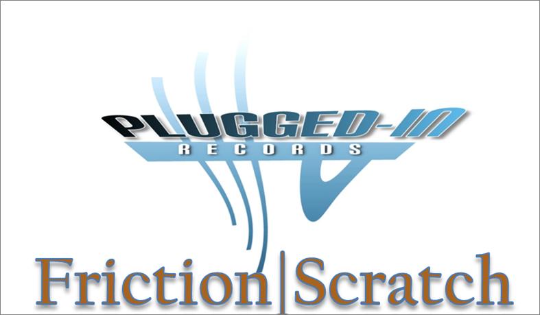 Friction/Scratch/Rub
