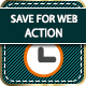 Save for Web Action on Photoshop  - GraphicRiver Item for Sale