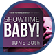 Music & Event Flyer - Showtime Baby! - GraphicRiver Item for Sale