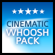 Cinematic Whoosh Pack