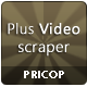 Plus Video Scrapper - CodeCanyon Item for Sale