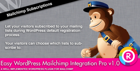 Easy WordPress Mailchimp Integration Pro is a WordPress plugin that adds to the WordPress default registration form a multi select list of your Mailchimp lists.
