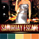 Party Flyer Saturday Escape - GraphicRiver Item for Sale