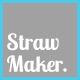 StrawMaker