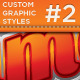 Custom Graphic Styles 2 - GraphicRiver Item for Sale