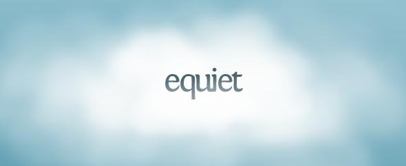 Equiet