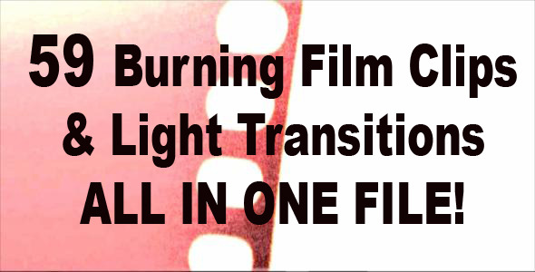 VideoHive Burning Film Clips & Light Transitions 490205