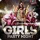 Girls Party Night Flyer Template - GraphicRiver Item for Sale
