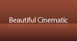 Beautiful Cinematic