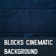 10 blocks cinematic background