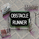 Obstacle Runner - Complete 2D Endless Runner - ActiveDen Item for Sale