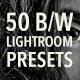 Natural Black and White (Lightroom Presets)