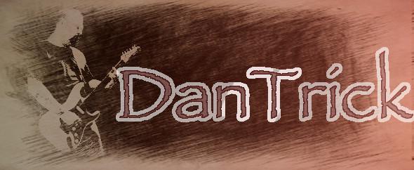 DanTrick