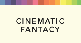 Sort By Genre-Cinematic Fantasy