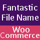 Fantastic File Name For WooCommerce - CodeCanyon Item for Sale