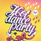 Hot Dance Party - GraphicRiver Item for Sale