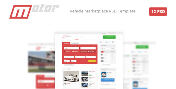 What is Motor? Motor is a vehicle marketplace template consisted with 12 PSD files. All layers are organized properly, so it takes you a moment to find necessar