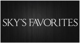 Sky's Favorites