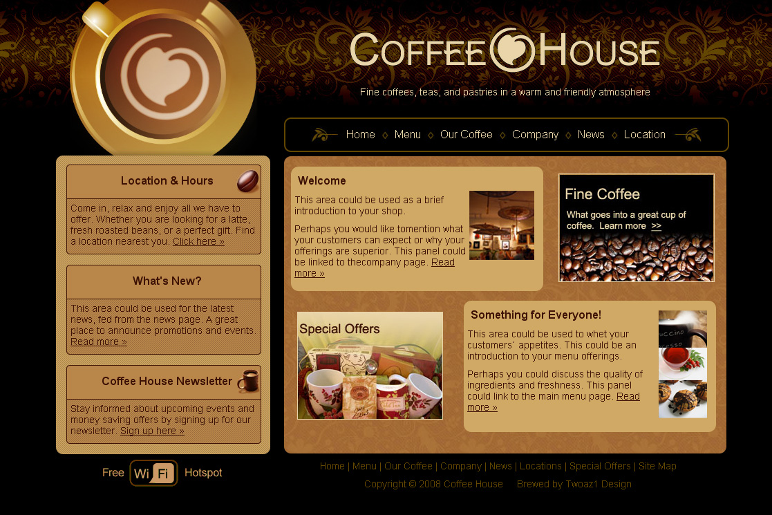 Coffee House - This theme is a fixed layout with two columns. There are 9 coded pages include with this template.
