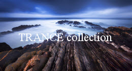 TRANCE collection
