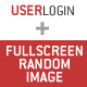 User Login + FullScreen Random Image - ActiveDen Item for Sale