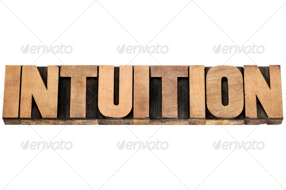 intuition word in wood type - Stock Photo - Images